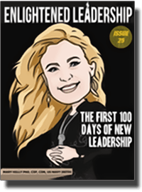 Enlightened Leadership - The First 100 Days of New Leadership