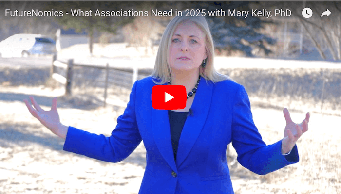 FutureNomics – What Associations Need To Do To Be Invaluable in 2025